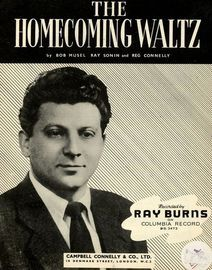 Homecoming Waltz - Song - Featuring Ray Burns