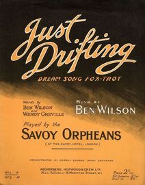 Just Drifting - Dream Song Fox Trot - Played by the Savoy Orpheans - For Piano and Voice - No. 1 in F major