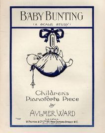 Baby Bunting (A scale Study) - Children\'s Pianoforte Piece