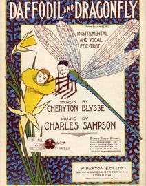 Daffodil and Dragonfly - Instrumental and Vocal Fox-trot - For Voice and Piano - Paxton's edition No. 50651