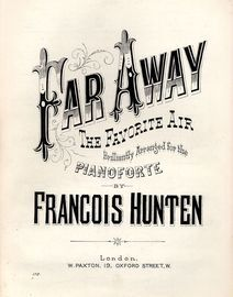 Far Away - The Favourite Air - Brilliantly arranged for the Pianoforte - Paxton edition No. 172