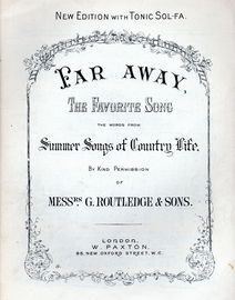Far Away - The Favourite Song - New Edition with Tonic-Sol-Fa - The Words from Summer Songs of Country Life