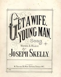 Get a Wife Young Man - Song - Paxton Edition No. 789