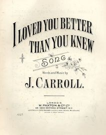 I Loved You Better Than You Knew - Song