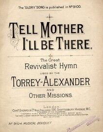 Tell Mother I\'ll Be There - Song