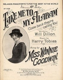 Take me to my Alabam\' (Come Back, they\'re calling You)  - Featuring Miss Winnie Goodwin