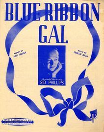 Blue Ribbon Gal - Song featuring Sid Phillips