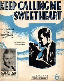 Keep Calling Me Sweetheart - Carroll Levis