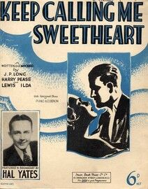 Keep Calling Me Sweetheart - Featuring Hal Yates