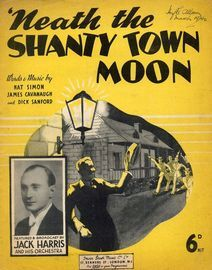 Neath the Shanty Town Moon - Featuring Jack Harris