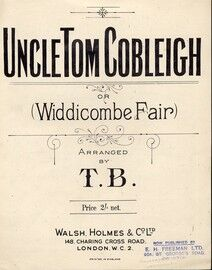 Uncle Tom Cobleigh or (Widdicome Fair) an Old Devonshire Song
