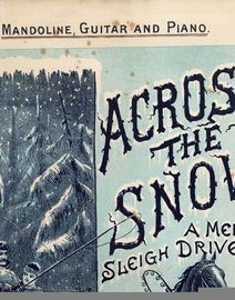 Across the Snow - A Merry Sleigh Drive - For Mandoline, Guitar and Piano