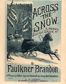 Across the Snow - A Merry Sleigh Drive - For Piano - A pleasing effect may be obtained by using Bell Bracelets