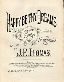 Happy Be Thy Dreams - popular Song - Musical Bouquet - No. 9056