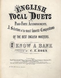 I Know a Bank - For Piano and Voice - Musical Bouquet No. 1365 and 1366 - English Vocal Duets with Pianoforte accompaniments series