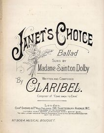 Janet's Choice - Ballad as sung by Madame Sainton Dolby - Musical Bouquet No. 9064