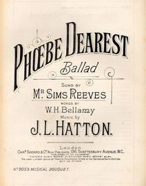 Phoebe Dearest - Ballad - As sung by Mr Sims Reeves - Musical Bouquet No. 9059