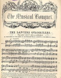 The Lancers Quadrilles - As performed by the bands at Buckingham Palace, Almack's & The Nobility Balls - Musical Bouquet Edition No. 202