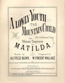 A Lowly Youth the Mountain Child - For Mezzo Soprano - Musical Bouquet No. 8108