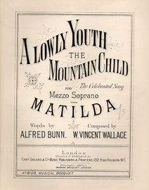 A Lowly Youth the Mountain Child - The Celebrated Song for Mezzo Soprano from Matilda - Musical Bouquet No. 8108