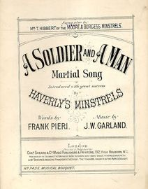 A Soldier and a Man - Marital Song - Introduced with great success by Haverly's Minstrels, sung also by Mr T. Hibbert of the Moore and Burgess Minstre