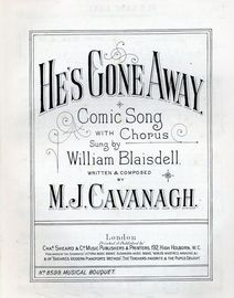 He's Gone Away - Comic Song with Chorus - Musical Bouquet No. 8599