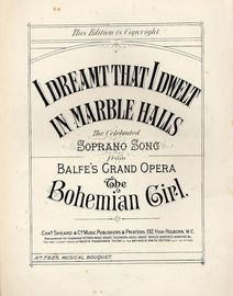 I Dreamt The I Dwelt In Marble Halls - Soprano Song from Balfe's Grand Opera The Bohemian Girl - Musical Boquet No. 7525