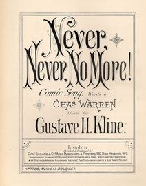 Never, Never, No More! - Comic Song - Musical Bouquet No. 7788