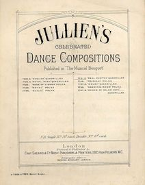 Real Scotch Quadrilles - Jullien\'s Celebrated Dance Compositions published in Musical Bouquet - Musical Bouquet No. 7721 and 7722