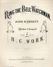 Ring the Bell Watchman - Song & Chorus