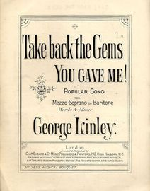 Take back the Gems you gave me! - Popular Song for Mezzo-Soprano or Baritone - Musical Bouquet No. 7895