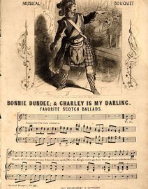 Bonnie Dundee & Charley is My Darling - Favourite Scotch Ballads - Musical Bouquet No. 311