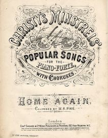 Homa Again - Christy's Minstrels' Popular Songs for the pianoforte with Choruses - Musical Bouquet No. 1698
