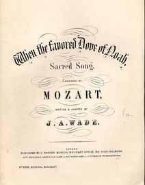 When the Favoured Dove of Noah - Sacred Song - Musical Bouquet No. 4265