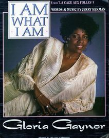 I Am What I Am - from La Cage aux Folles - Featuring Gloria Gaynor