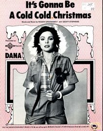 It's Gonna Be A Cold Cold Christmas - Dana