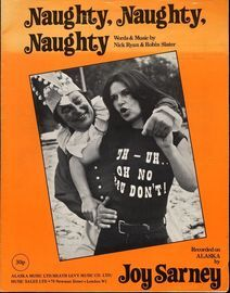 Naughty, Naughty, Naughty - Recorded on Alaska by Joy Sarney