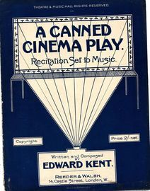 A Canned Cinema Play  -  Recitation Set to Music