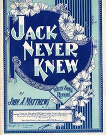 Jack Never Knew - Waltz Song and Refrain