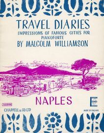 Naples - Travel Diaries Series No. 2 - Impressions of Famous Cities for Pianoforte - Chappell & Co Edition No. 45906 - Grade B/C