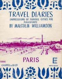 Paris - Travel Diaries Series No. 4 - Impressions of Famous Cities for Pianoforte - Chappell & Co Edition No. 45909 - Grade D