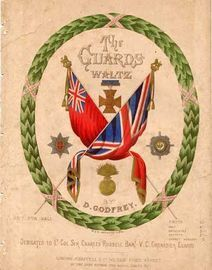 The Guards Waltz - Dedicated to Lt. Col Sir Charles Russell Bart. V. C. Grenadier Guards