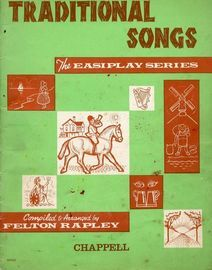 Traditional Songs - The Easiplay Series - Containing Words and music of 24 Familiar favourites