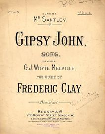 Gipsy John. Key of E major for higher voice -  Sung by Mr. Santley