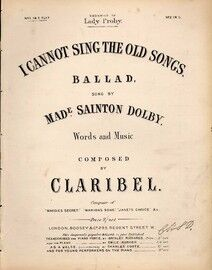 I Cannot Sing the Old Songs - Song in the Key of E Flat major for Low Voice - Sung by Made. Sainton Dolby