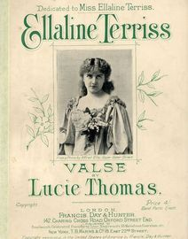 Ellaline Terriss - Valse - For Piano Solo - Dedicated to Miss Ellaline Terriss
