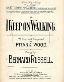 I Keep On Walking - Sixpenny Popular Edition No. 611