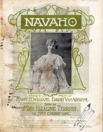 Navaho - Song as performed by Miss Ellaline Terriss in