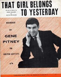 That Girl Belongs to Yesterday - Recorded by Gene Pitney on United Artists