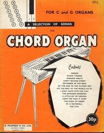 A Selection of Songs for Chord Organ - For C and G Organs - Book 3